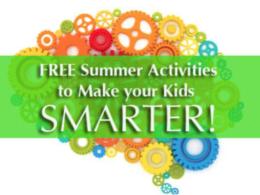 Summer Activities to Make your Kids Smarter!