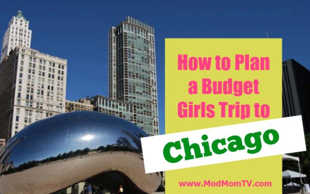 Budget Girls Trip to Chicago