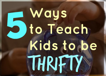 teach kids to be frugal how to save money